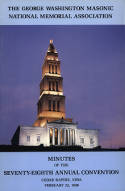 1988 - Minutes of the Seventy-eighth Annual Convention of the George Washington Masonic National Memorial Association