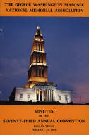 1983 - Minutes of the Seventy-third Annual Convention of the George Washington Masonic National Memorial Association