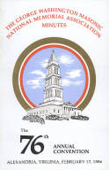 1986 - Minutes of the Seventy-sixth Annual Convention of the George Washington Masonic National Memorial Association