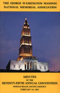 1985 - Minutes of the Seventy-fifth Annual Convention of the George Washington Masonic National Memorial Association
