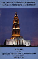 1981 - Minutes of the Seventy-first Annual Convention of the George Washington Masonic National Memorial Association