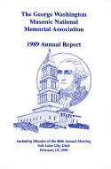 1989 Annual Report of the George Washington Masonic National Memorial Association including Minutes of the Eightieth Annual Meeting