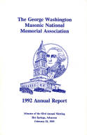 1992 Annual Report of the George Washington Masonic National Memorial Association including Minutes of the Eighty-third Annual Meeting