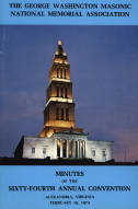 1974 - Minutes of the Sixty-fourth Annual Convention of the George Washington Masonic National Memorial Association