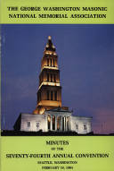 1984 - Minutes of the Seventy-fourth Annual Convention of the George Washington Masonic National Memorial Association