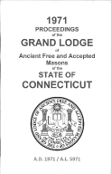 1971 Proceedings of the Grand Lodge of Ancient Free and Accepted Masons of the state of Connecticut