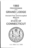 1960 Proceedings of the Grand Lodge of Ancient Free and Accepted Masons of the state of Connecticut