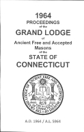 1964 Proceedings of the Grand Lodge of Ancient Free and Accepted Masons of the state of Connecticut