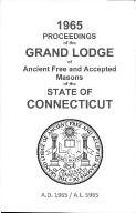 1965 Proceedings of the Grand Lodge of Ancient Free and Accepted Masons of the state of Connecticut