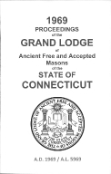 1969 Proceedings of the Grand Lodge of Ancient Free and Accepted Masons of the state of Connecticut