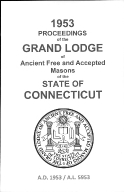 1953 Proceedings of the Grand Lodge of Ancient Free and Accepted Masons of the state of Connecticut