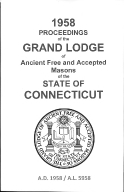 1958 Proceedings of the Grand Lodge of Ancient Free and Accepted Masons of the state of Connecticut
