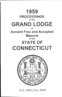 1959 Proceedings of the Grand Lodge of Ancient Free and Accepted Masons of the state of Connecticut