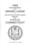 1944 Proceedings of the Grand Lodge of Ancient Free and Accepted Masons of the state of Connecticut
