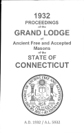 1932 Proceedings of the Grand Lodge of Ancient Free and Accepted Masons of the state of Connecticut