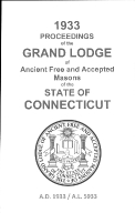 1933 Proceedings of the Grand Lodge of Ancient Free and Accepted Masons of the state of Connecticut