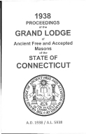 1938 Proceedings of the Grand Lodge of Ancient Free and Accepted Masons of the state of Connecticut