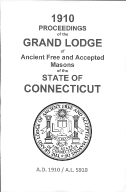 1910 Proceedings of the Grand Lodge of Ancient Free and Accepted Masons of the state of Connecticut