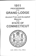 1911 Proceedings of the Grand Lodge of Ancient Free and Accepted Masons of the state of Connecticut