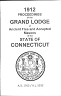 1912 Proceedings of the Grand Lodge of Ancient Free and Accepted Masons of the state of Connecticut
