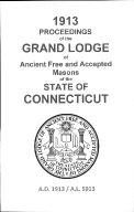 1913 Proceedings of the Grand Lodge of Ancient Free and Accepted Masons of the state of Connecticut