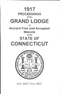 1917 Proceedings of the Grand Lodge of Ancient Free and Accepted Masons of the state of Connecticut
