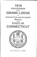 1919 Proceedings of the Grand Lodge of Ancient Free and Accepted Masons of the state of Connecticut