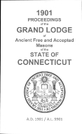 1901 Proceedings of the Grand Lodge of Ancient Free and Accepted Masons of the state of Connecticut