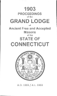 1903 Proceedings of the Grand Lodge of Ancient Free and Accepted Masons of the state of Connecticut
