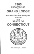 1905 Proceedings of the Grand Lodge of Ancient Free and Accepted Masons of the state of Connecticut