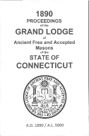 1890 Proceedings of the Grand Lodge of Ancient Free and Accepted Masons of the state of Connecticut