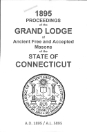1895 Proceedings of the Grand Lodge of Ancient Free and Accepted Masons of the state of Connecticut