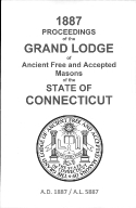1887 Proceedings of the Grand Lodge of Ancient Free and Accepted Masons of the state of Connecticut