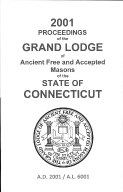 2001 Proceedings of the Grand Lodge of Ancient Free and Accepted Masons of the state of Connecticut