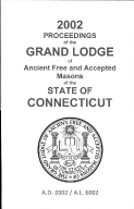 2002 Proceedings of the Grand Lodge of Ancient Free and Accepted Masons of the state of Connecticut