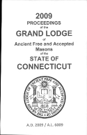 2009 Proceedings of the Grand Lodge of Ancient Free and Accepted Masons of the state of Connecticut
