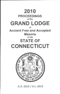 2010 Proceedings of the Grand Lodge of Ancient Free and Accepted Masons of the state of Connecticut
