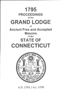 1795 Proceedings of the Grand Lodge of Ancient Free and Accepted Masons of the state of Connecticut