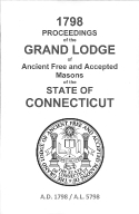 1798 Proceedings of the Grand Lodge of Ancient Free and Accepted Masons of the state of Connecticut