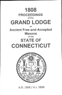 1808 Proceedings of the Grand Lodge of Ancient Free and Accepted Masons of the state of Connecticut