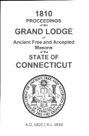 1810 Proceedings of the Grand Lodge of Ancient Free and Accepted Masons of the state of Connecticut