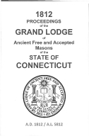 1812 Proceedings of the Grand Lodge of Ancient Free and Accepted Masons of the state of Connecticut