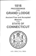 1816 Proceedings of the Grand Lodge of Ancient Free and Accepted Masons of the state of Connecticut