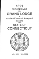 1821 Proceedings of the Grand Lodge of Ancient Free and Accepted Masons of the state of Connecticut