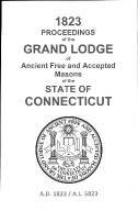 1823 Proceedings of the Grand Lodge of Ancient Free and Accepted Masons of the state of Connecticut