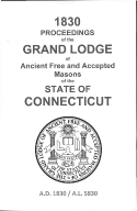 1830 Proceedings of the Grand Lodge of Ancient Free and Accepted Masons of the state of Connecticut