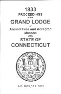 1833 Proceedings of the Grand Lodge of Ancient Free and Accepted Masons of the state of Connecticut