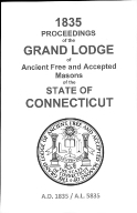 1835 Proceedings of the Grand Lodge of Ancient Free and Accepted Masons of the state of Connecticut