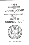 1793 Proceedings of the Grand Lodge of Ancient Free and Accepted Masons of the state of Connecticut