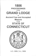 1806 Proceedings of the Grand Lodge of Ancient Free and Accepted Masons of the state of Connecticut